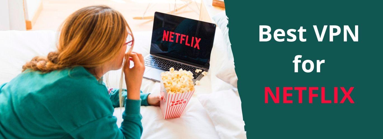 Najlepsza sieć VPN dla Netflix